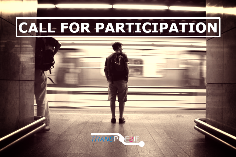 The Call for Participation for TRANSPOESIE 2020 is now open
